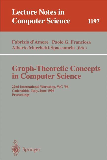 Abbildung von D'Amore / Franciosa / Marchetti-Spaccamela | Graph-Theoretic Concepts in Computer Science | 1997