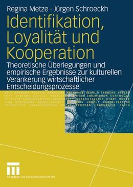 Abbildung von Metze / Schroeckh   Identifikation, Loyalität und Kooperation   2004   2004   Theoretische Überlegungen und ...