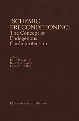 Abbildung von Przyklenk / Kloner / Yellon | Ischemic Preconditioning: The Concept of Endogenous Cardioprotection | 1993 | 148