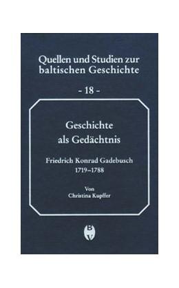 Abbildung von Kupffer | Geschichte als Gedächtnis | 2004 | Der livländische Historiker un... | 18
