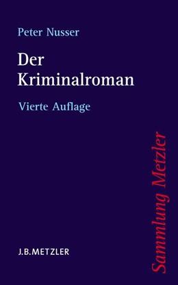 Abbildung von Nusser   Der Kriminalroman   4., aktualisierte und erweiterte Auflage   2009