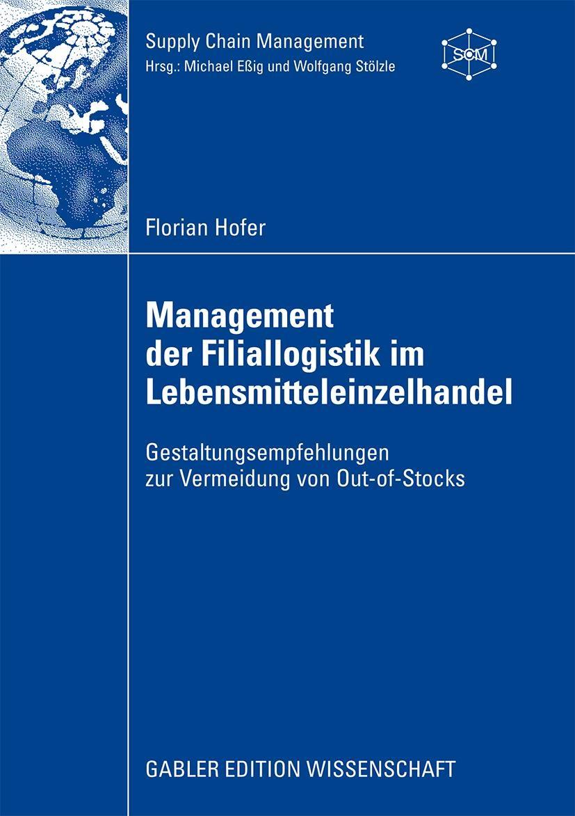 Abbildung von Hofer   Management der Filiallogistik im Lebensmitteleinzelhandel   2009