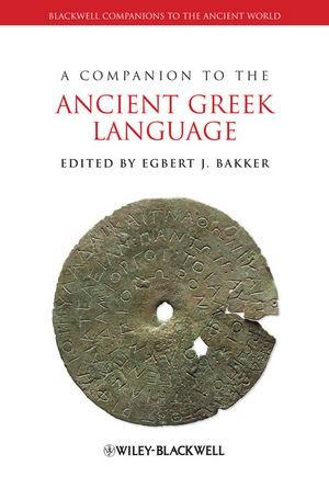 Abbildung von Bakker | A Companion to the Ancient Greek Language | 1. Auflage | 2010