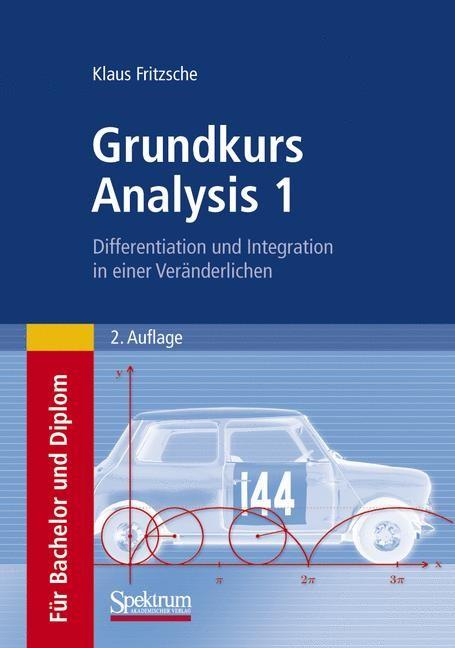 Abbildung von Fritzsche | Grundkurs Analysis 1 | 2. Aufl. | 2008