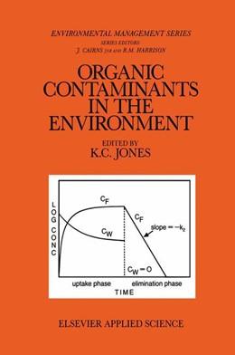 Abbildung von Jones | Organic Contaminants in the Environment | 1991 | Environmental Pathways & Effec... | 19