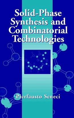 Abbildung von Seneci | Solid-Phase Synthesis and Combinatorial Technologies | 2000