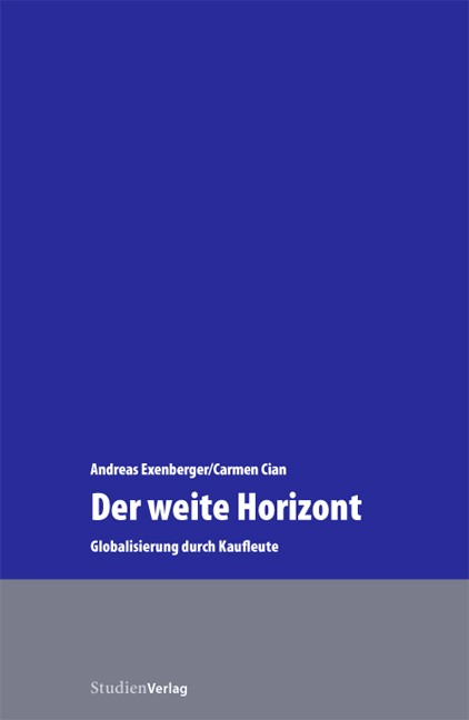 Abbildung von Exenberger / Cian   Der weite Horizont   2006
