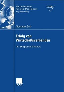 Abbildung von Graf   Erfolg von Wirtschaftsverbänden   2007   Am Beispiel der Schweiz