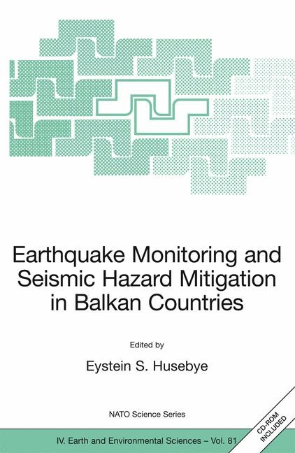 Abbildung von Husebye   Earthquake Monitoring and Seismic Hazard Mitigation in Balkan Countries   2008