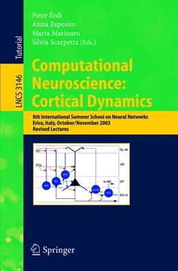 Abbildung von Erdi / Esposito / Marinaro / Scarpetta | Computational Neuroscience: Cortical Dynamics | 2004 | 8th International Summer Schoo... | 3146