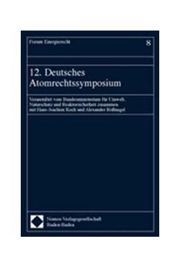 Abbildung von 12. Deutsches Atomrechtssymposium | 2004 | Veranstaltet vom Bundesministe...