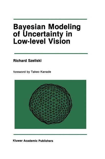 Abbildung von Szeliski | Bayesian Modeling of Uncertainty in Low-Level Vision | 1989