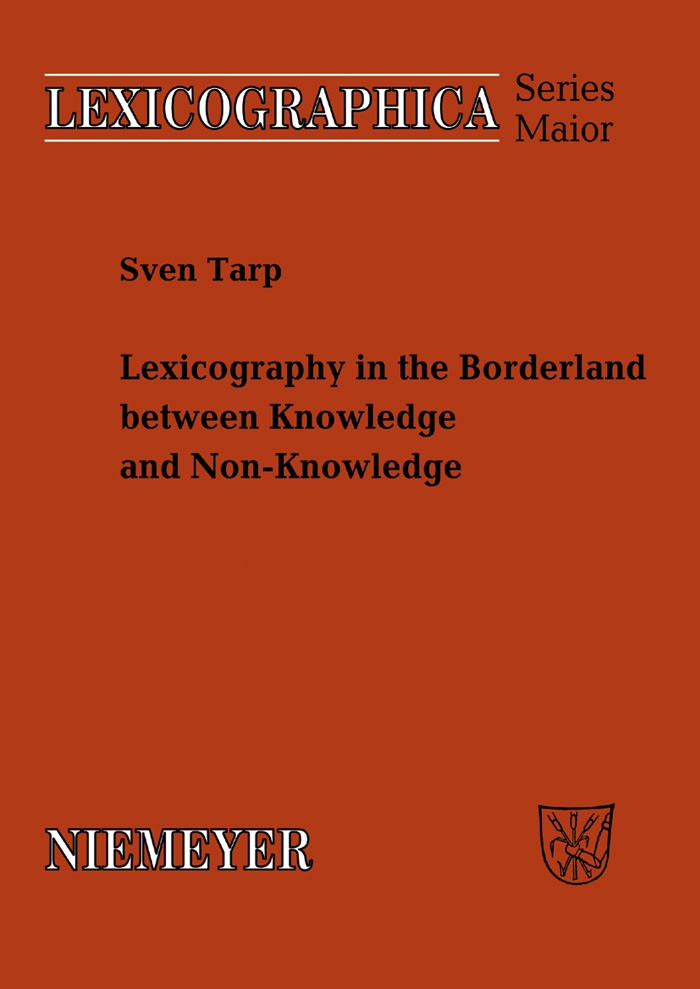 Abbildung von Tarp | Lexicography in the Borderland between Knowledge and Non-Knowledge | 2008