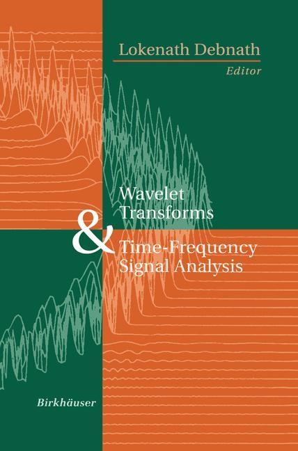 Abbildung von Debnath | Wavelet Transforms and Time-Frequency Signal Analysis | 2001