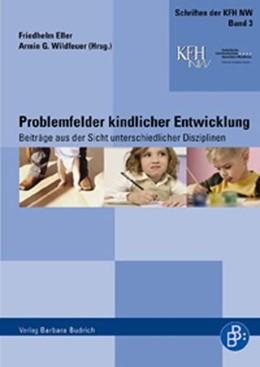 Abbildung von Wildfeuer / Eller | Problemfelder kindlicher Entwicklung | 1., Aufl. | 2007 | Beiträge aus der Sicht untersc... | 3