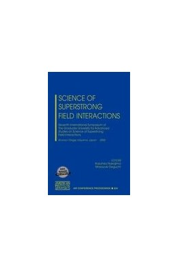 Abbildung von Kazuhisa / Deguchi | Science of Superstrong Field Interactions | 2002 | Seventh International Symposiu... | 634