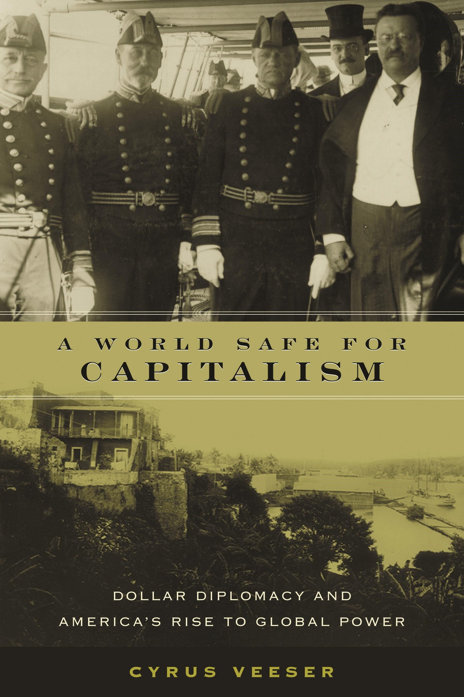Abbildung von Veeser | A World Safe for Capitalism | 2002