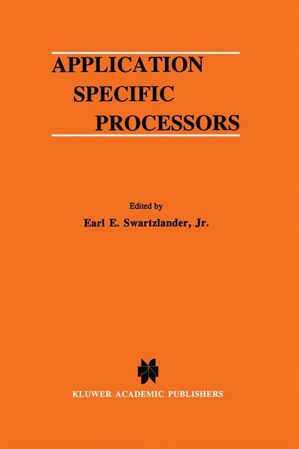 Abbildung von Swartzlander Jr. | Application Specific Processors | 1997 | 1996