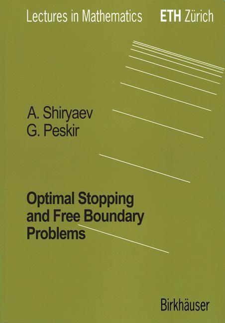 Abbildung von Peskir / Shiryaev | Optimal Stopping and Free-Boundary Problems | 2006