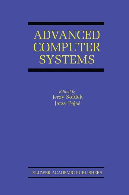 Abbildung von Soldek / Saeed / Pejas | Advanced Computer Systems | 2002