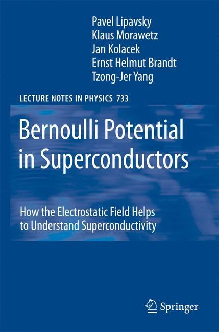 Abbildung von Lipavsky / Kolácek / Morawetz   Bernoulli Potential in Superconductors   2007