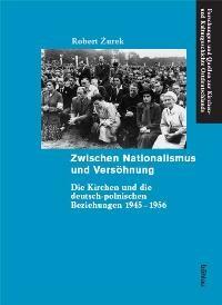 Abbildung von Zurek | Zwischen Nationalismus und Versöhnung | 2008