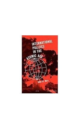 Abbildung von Herz | International Politics in the Atomic Age | 1962