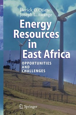 Abbildung von Otieno / Awange | Energy Resources in East Africa | 2006 | Opportunities and Challenges