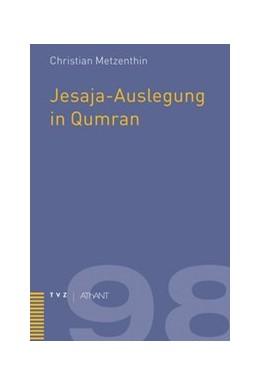 Abbildung von Metzenthin | Jesaja-Auslegung in Qumran | 2010 | 98