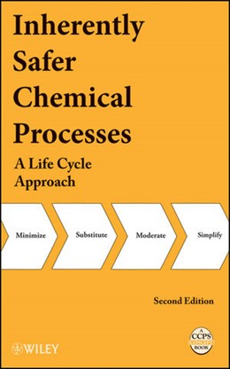 Abbildung von Inherently Safer Chemical Processes | 2. Auflage | 2009 | A Life Cycle Approach