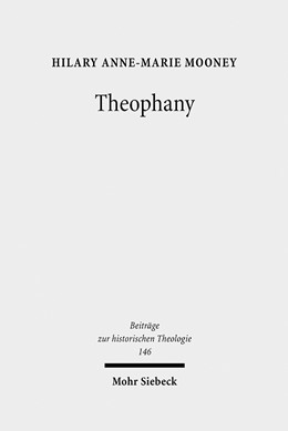 Abbildung von Mooney | Theophany | 2009 | The Appearing of God According...