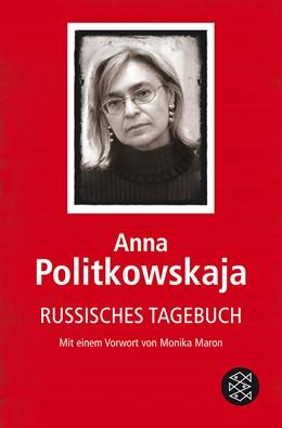 Abbildung von Politkowskaja   Russisches Tagebuch   1. Auflage   2008