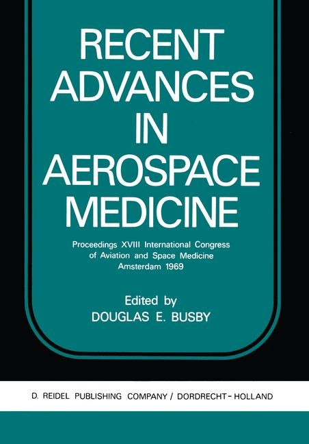 Abbildung von Busby | Recent Advances in Aerospace Medicine | 1970
