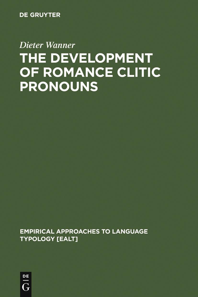 Abbildung von Wanner | The Development of Romance Clitic Pronouns | Reprint 2011 | 1987