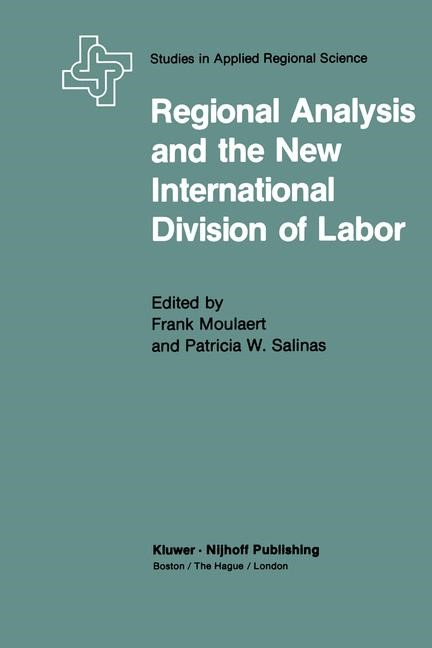 Abbildung von Moulaert / Salinas | Regional Analysis and the New International Division of Labor | 1983 | 1982