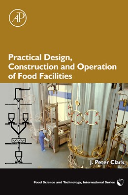 Abbildung von Clark | Practical Design, Construction and Operation of Food Facilities | 2008
