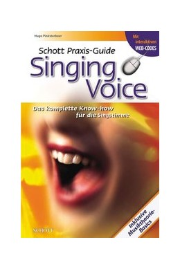 Abbildung von Pinksterboer | Schott Praxis-Guide Singing Voice | Originalausgabe The Tipbook Company bv | 2009