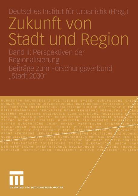 Abbildung von Zukunft von Stadt und Region | 2005 | 2005