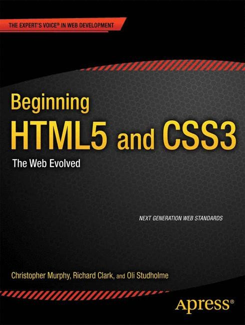 Abbildung von Murphy / Clark / Studholme | Beginning HTML5 and CSS3 | 1st ed. | 2012