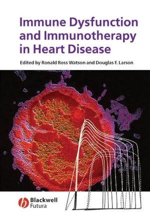 Abbildung von Watson / Larson | Immune Dysfunction and Immunotherapy in Heart Disease | 2007