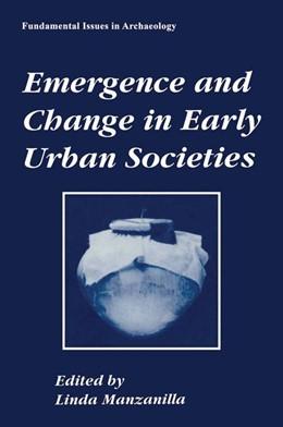 Abbildung von Manzanilla | Emergence and Change in Early Urban Societies | 1996