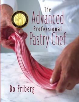 Abbildung von Friberg | The Advanced Professional Pastry Chef | 4. Auflage | 2003
