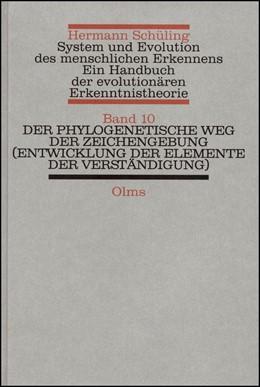 Abbildung von Schüling | System und Evolution des menschlichen Erkennens | 1., Auflage | 2009 | Ein Handbuch der evolutionären... | 46