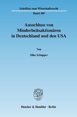 Abbildung von Schöpper | Ausschluss von Minderheitsaktionären in Deutschland und den USA. | 1. Auflage | 2007 | 205 | beck-shop.de
