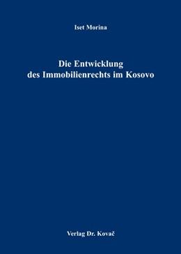Abbildung von Morina | Die Entwicklung des Immobilienrechts im Kosovo | 2007 | 43