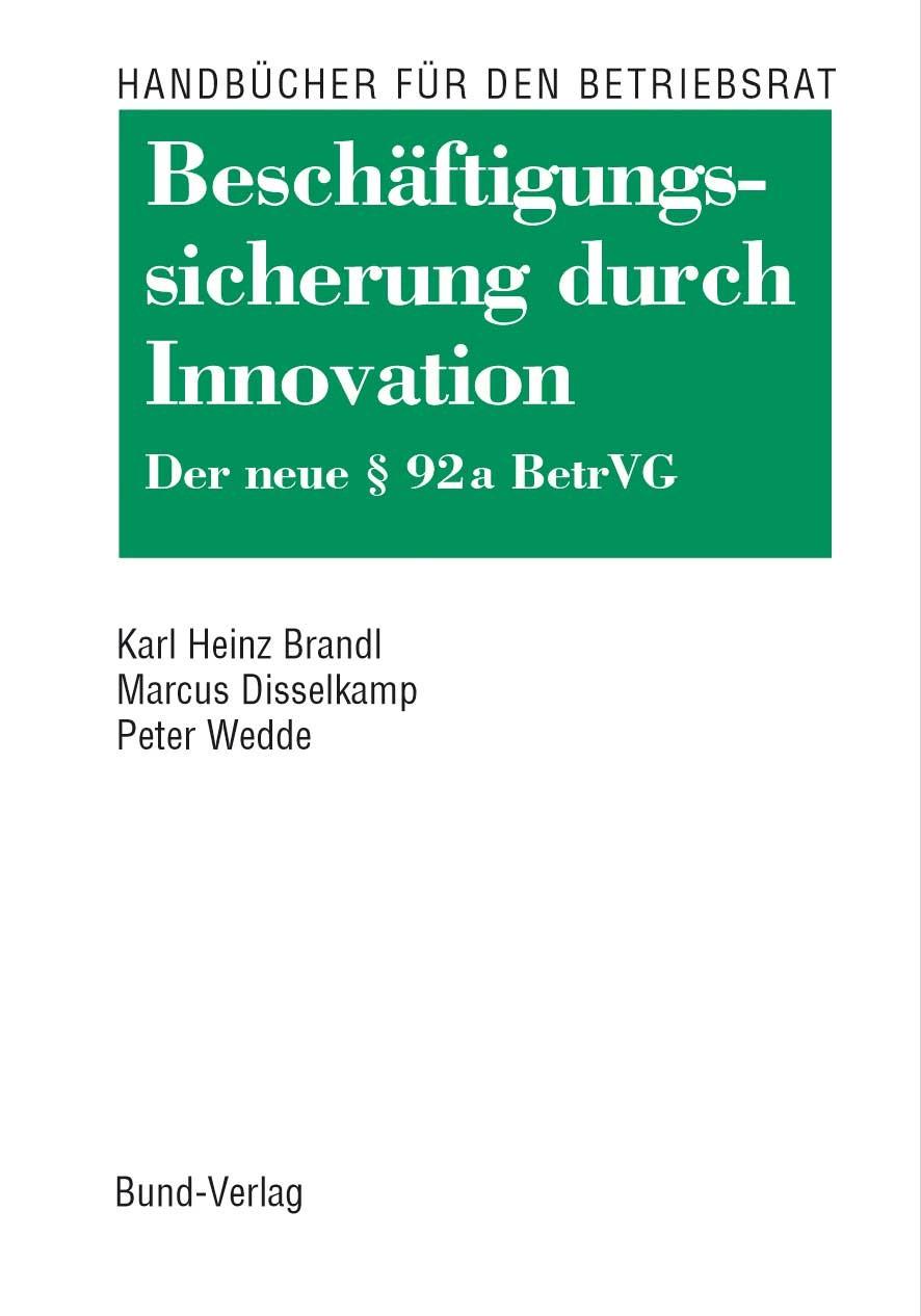 Beschäftigungssicherung durch Innovation | Brandl / Disselkamp / Wedde, 2004 | Buch (Cover)