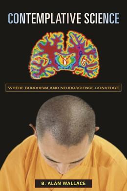 Abbildung von Wallace   Contemplative Science   2009   Where Buddhism and Neuroscienc...