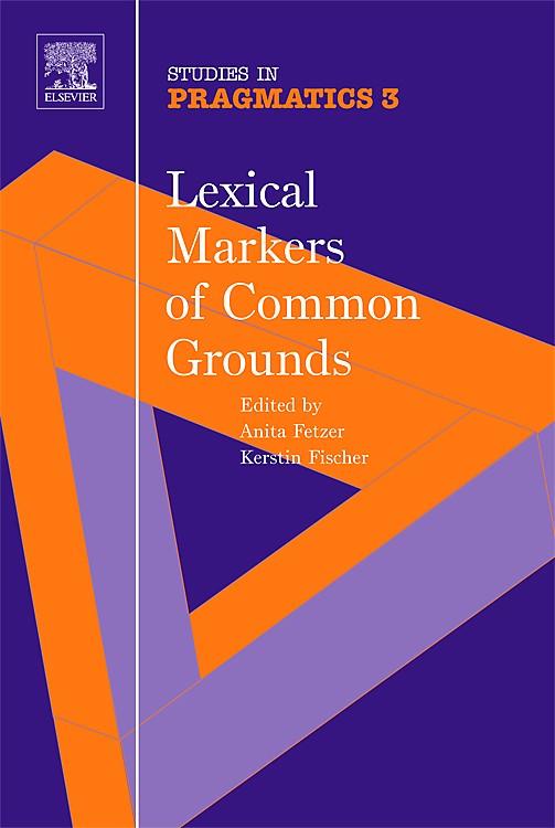 Abbildung von Fetzer / Fischer | Lexical Markers of Common Grounds | 2006