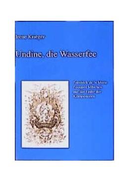 Abbildung von Krieger | Undine, die Wasserfee | 1999 | Friedrich de la Motte Fouqué's... | 6