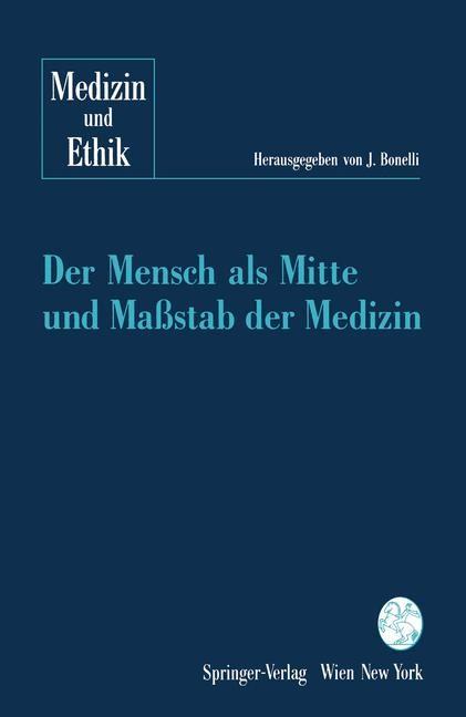 Abbildung von Bonelli | Der Mensch als Mitte und Maßstab der Medizin | 1992